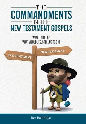 The Commandments in the New Testament Gospels