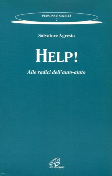 Help! Alle radici dell'auto-aiuto