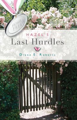Hazel's Last Hurdles