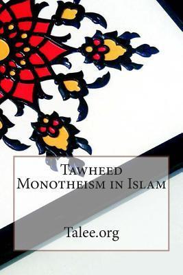 Tawheed Monotheism i...