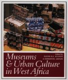 Museums and urban culture in West Africa