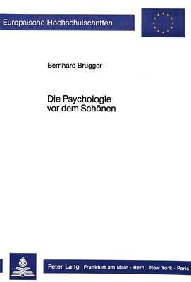 Die Psychologie vor dem Schönen