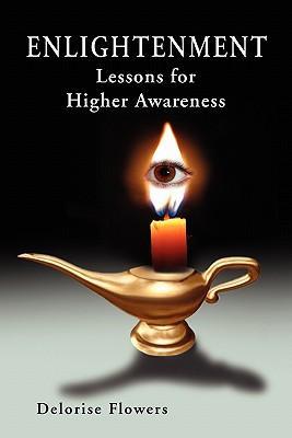 Enlightenment Lessons for Higher Awareness