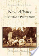 New Albany in Vintage Postcards