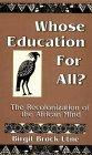 Whose Education For All?