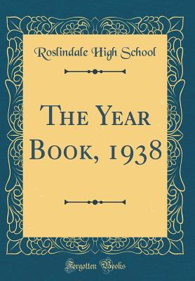 The Year Book, 1938 (Classic Reprint)