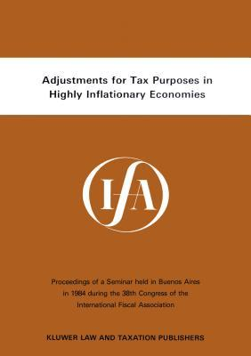 Adjustments for Tax Purposes in Highly Inflationary Economies