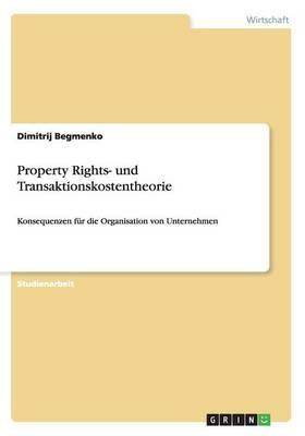 Property Rights- und Transaktionskostentheorie