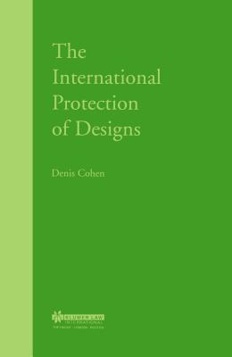 The International Protection of Designs