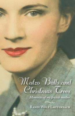 Matzo Balls and Christmas Trees
