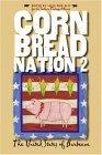 Cornbread Nation 2