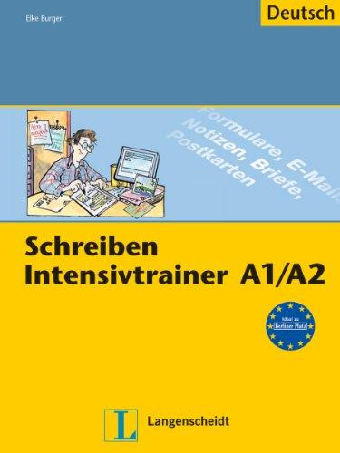 Schreiben - Intensivtrainer A1/A2