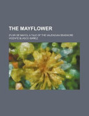 The Mayflower; (Flor de Mayo) a Tale of the Valencian Seashore