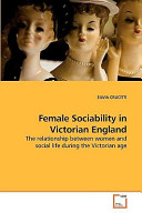 Female Sociability in Victorian England