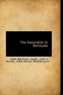 The Naturalist in Bermuda