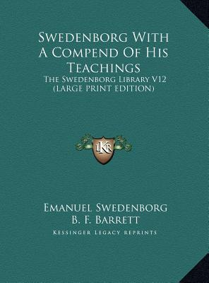 Swedenborg With A Compend Of His Teachings