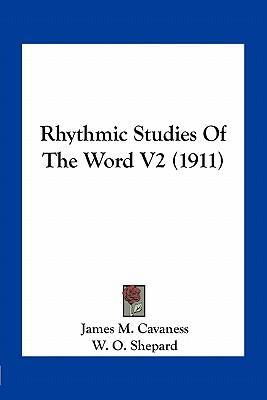 Rhythmic Studies of the Word V2 (1911)