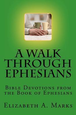 A Walk Through Ephesians