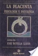 La placenta. Fisiología y patología