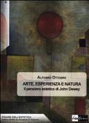 Arte, esperienza e natura. Il pensiero estetico di John Dewey