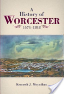 History of Worcester, 1674-1848