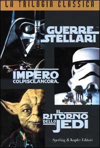 Star Wars: La trilogia classica