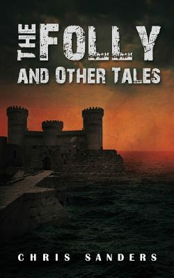 The Folly and Other Tales