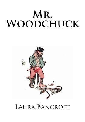 Mr. Woodchuck