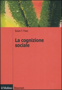 La cognizione social...