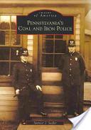 Pennsylvania's Coal and Iron Police