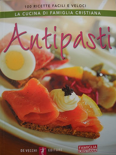 Antipasti: 100 ricette facili e veloci
