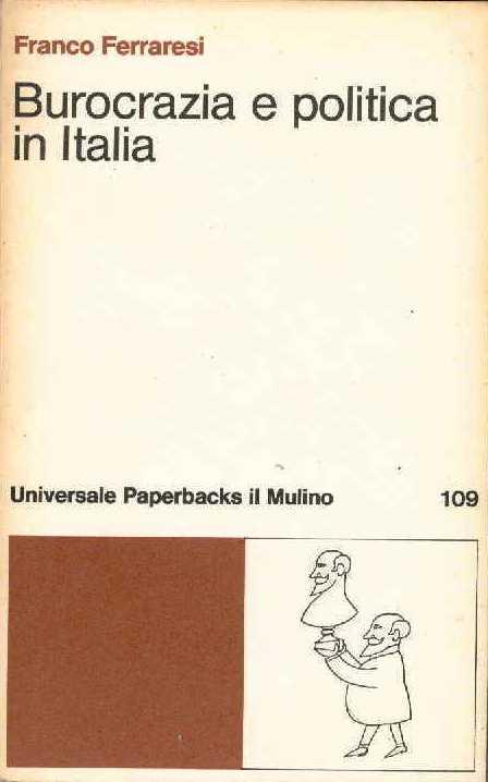 Burocrazia e politica in Italia