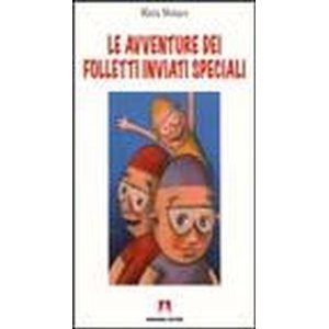 Le avventure dei folletti inviati speciali
