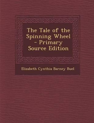 Tale of the Spinning Wheel