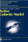 Active Galactic Nuclei. Saas- Fee Advanced Courses 20. Lecture Notes 1990