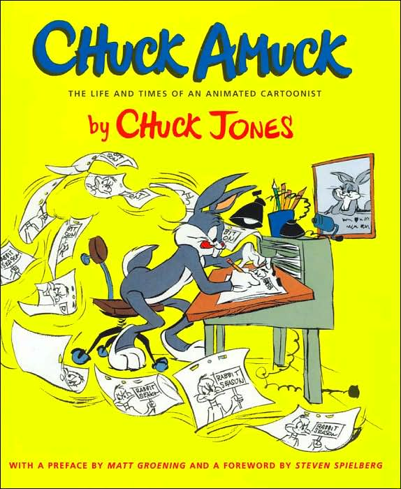 Chuck Amuck: the Life and Times of the Animated Cartoonist