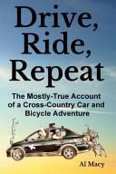 Drive, Ride, Repeat