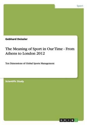 The Meaning of Sport...