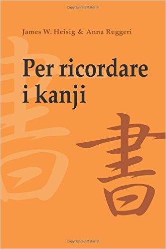Per ricordare i kanji - Vol. 1