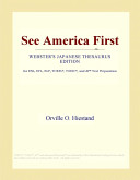 See America First (Webster's Japanese Thesaurus Edition)