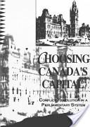 Choosing Canada's Capital