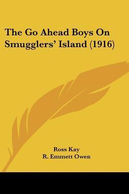 The Go Ahead Boys on Smugglers' Island (1916)