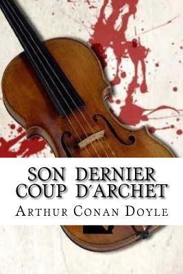 Son Dernier Coup D'a...