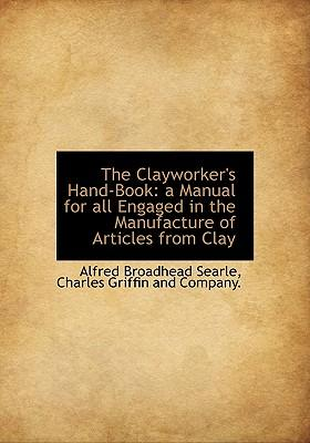 The Clayworker's Hand-Book