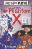 The Phantom X