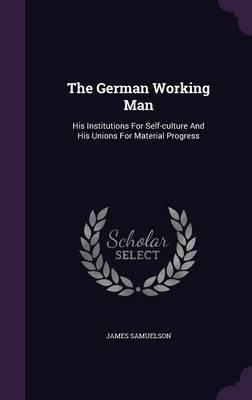 The German Working Man