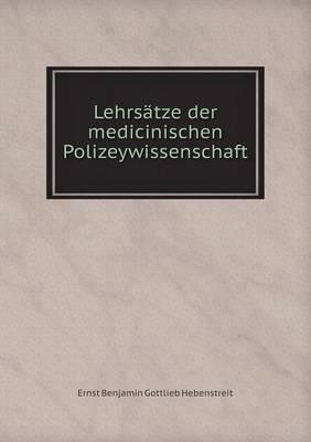 Lehrsatze Der Medicinischen Polizeywissenschaft