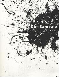 Dim Sampaio. Catalogo della mostra (Gaeta, 4 marzo-10 aprile 2016)
