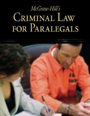 McGraw Hill's Criminal Law for Paralegals