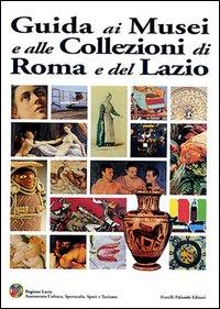 Guida ai musei e alle collezioni di Roma e del Lazio
